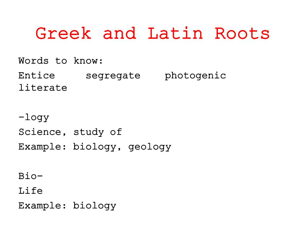 PPT - Greek and Latin Roots PowerPoint Presentation, free download -  ID:2621581