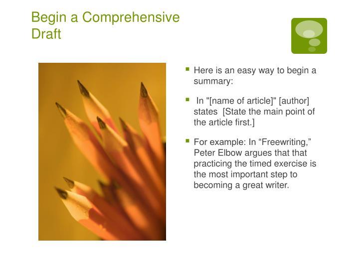 Begin a Comprehensive Draft
