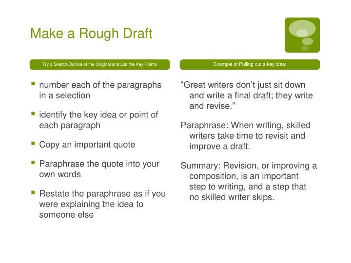 Make a Rough Draft