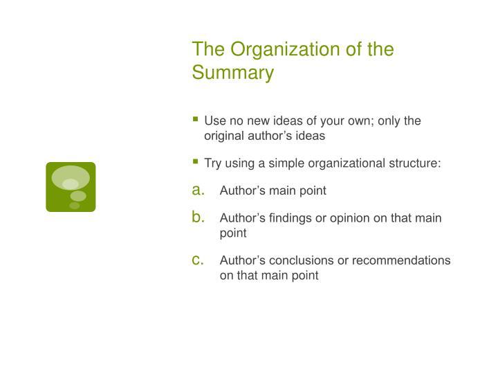 The Organization of the Summary