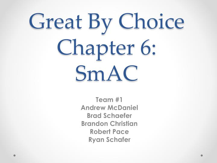 great by choice chapter 6 smac n.