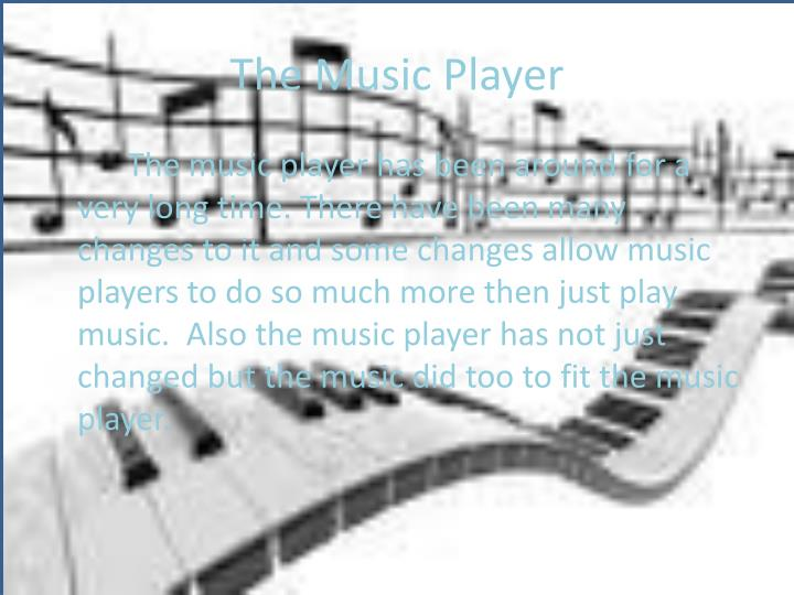 The music player