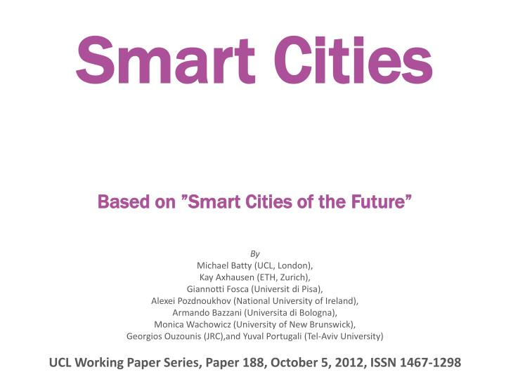 smart cities based on smart cities of the future n.