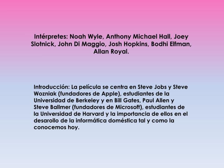 Intérpretes: Noah