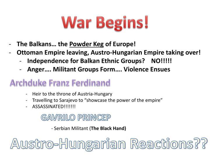 War Begins!
