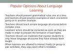 popular opinions about language learning1