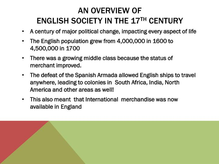 An overview of english society in the 17 th century