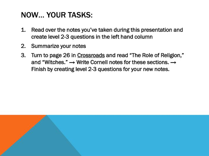 Now… Your Tasks: