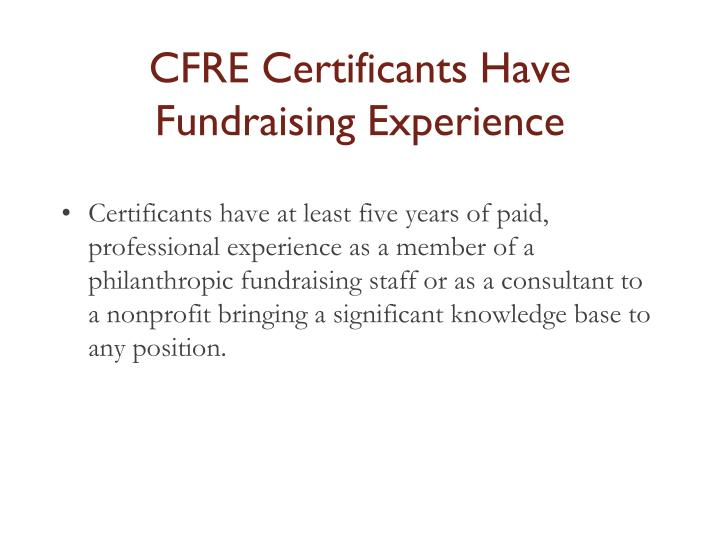 CFRE Certificants Have