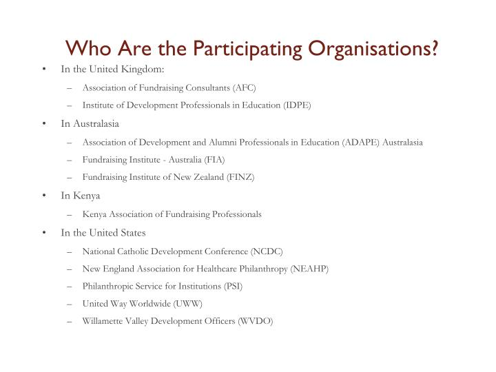 Who Are the Participating Organisations?