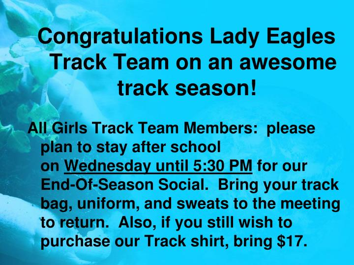 Congratulations Lady Eagles Track Team on an awesome track season!
