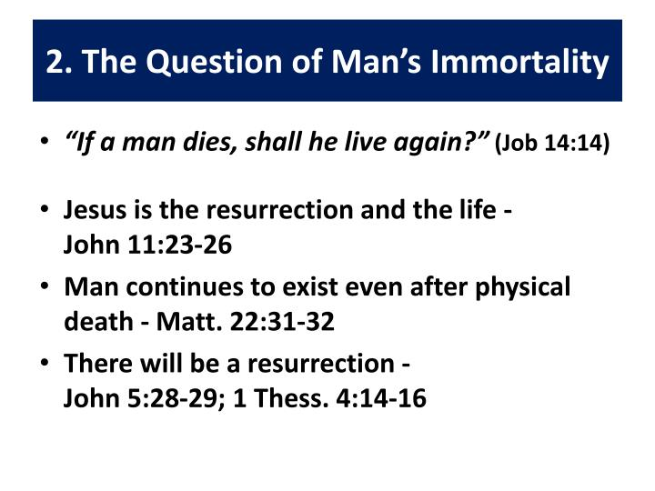 2. The Question of Man's Immortality