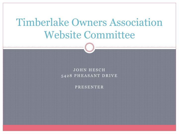 Timberlake owners association website committee