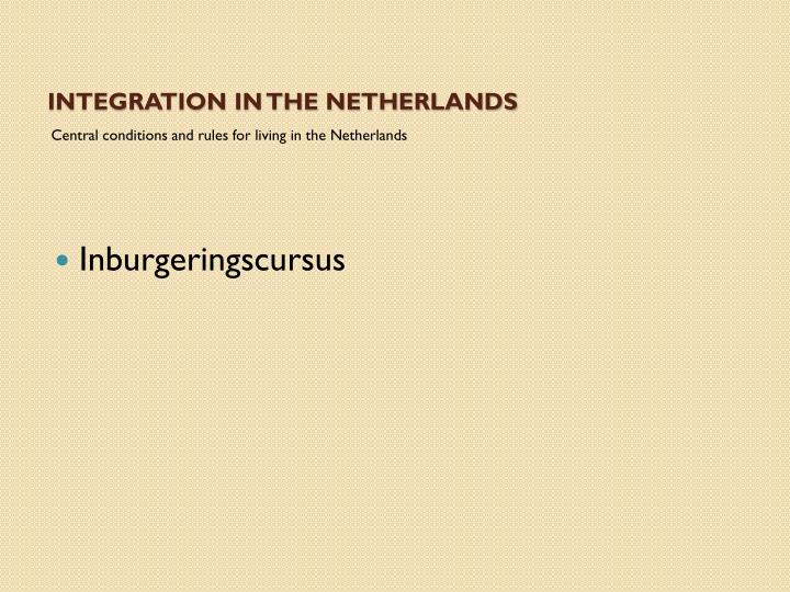 Integration in The Netherlands