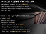 the kush capital of mero cont
