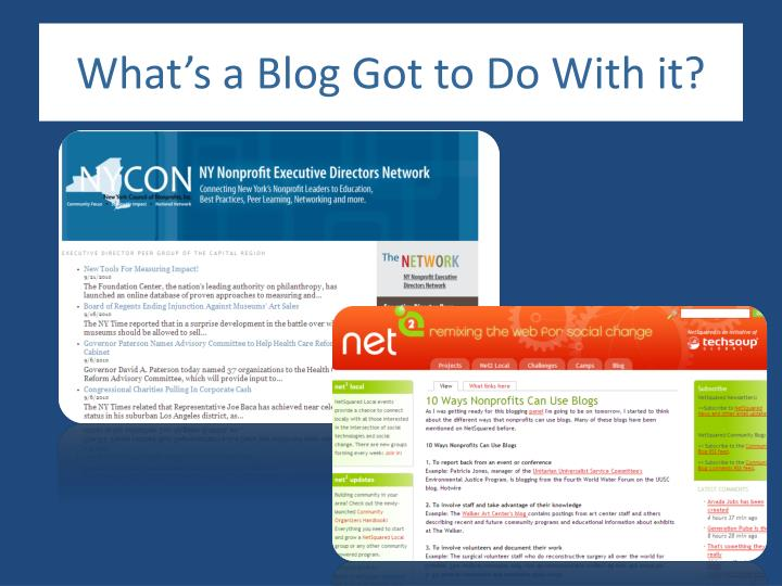 What's a Blog Got to Do With it?