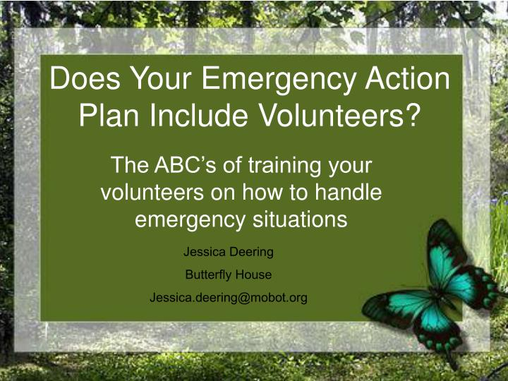 does your emergency action plan include volunteers n.