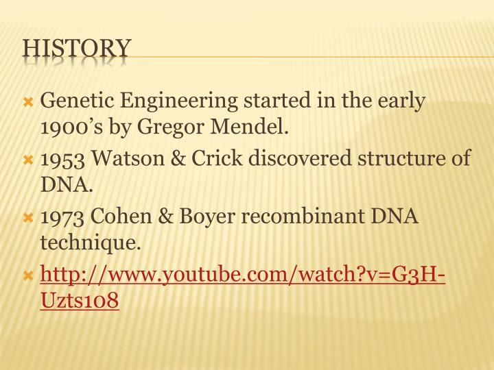 Genetic Engineering started in the early 1900's by Gregor Mendel.