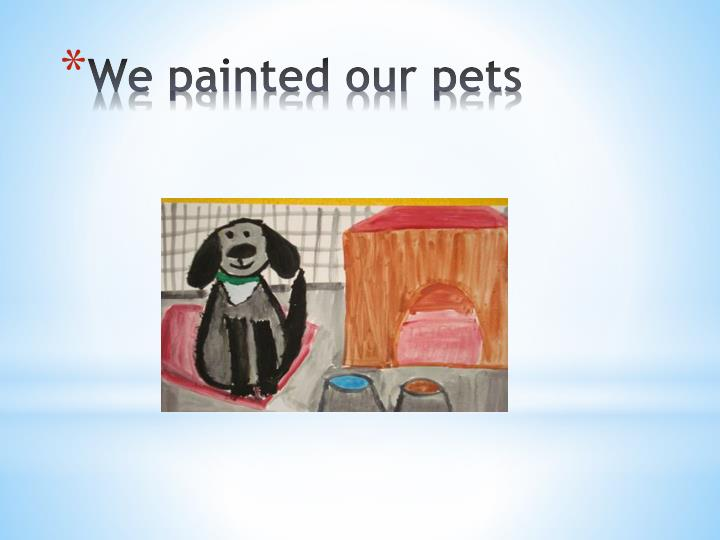 we painted our pets n.