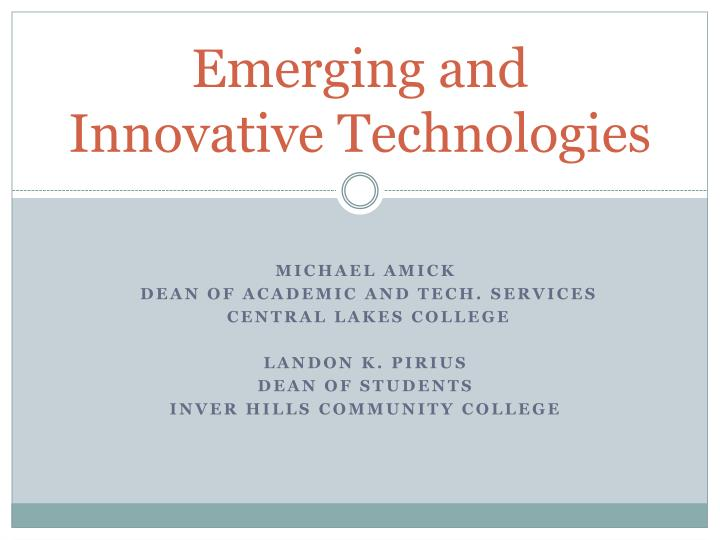 emerging and innovative technologies n.