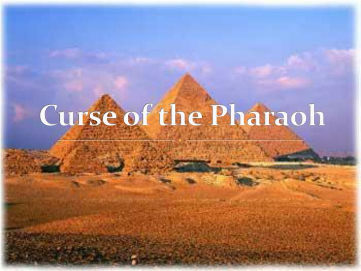 curse of the pharaoh n.
