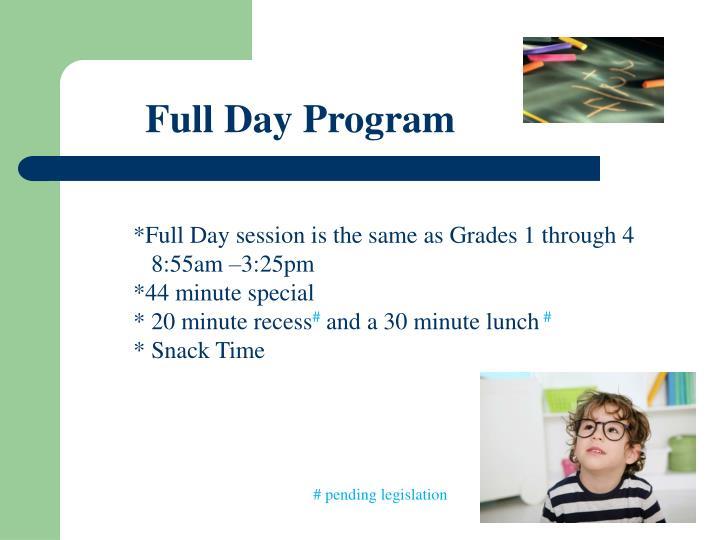 Full Day Program