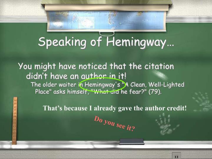 Speaking of Hemingway…