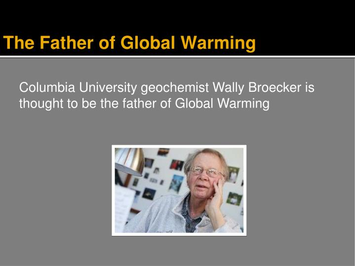 The Father of Global Warming