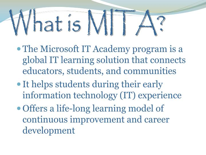 What is MITA?