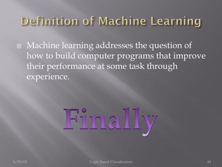 Definition of Machine Learning
