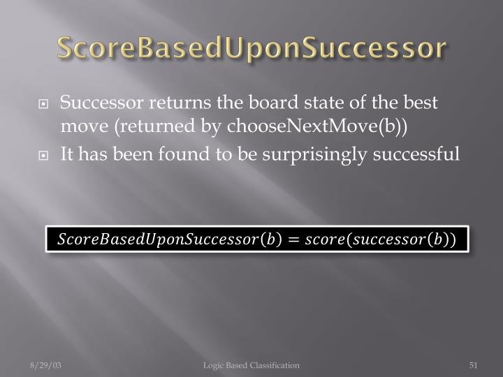 ScoreBasedUponSuccessor