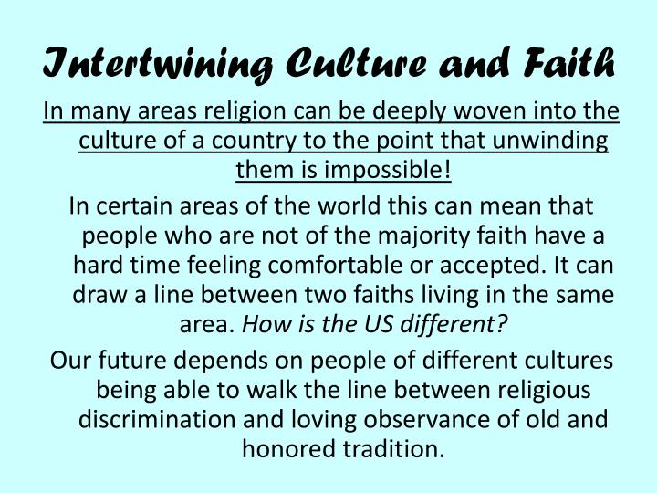 Intertwining Culture and Faith