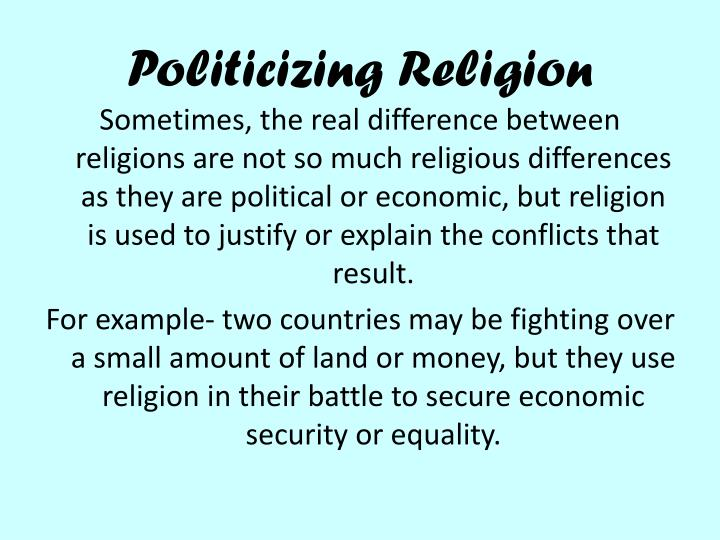Politicizing Religion