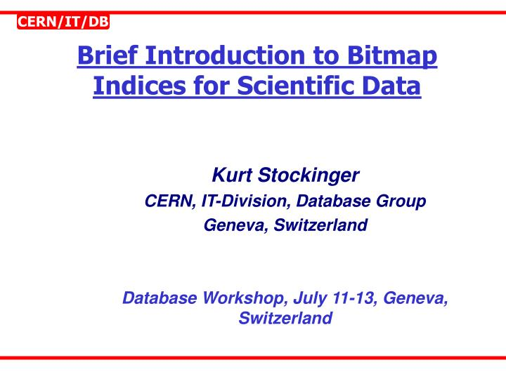 brief introduction to bitmap indices for scientific data n.