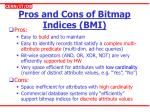 pros and cons of bitmap indices bmi