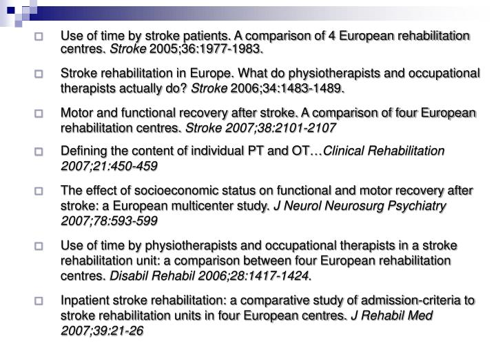 Use of time by stroke patients. A comparison of 4 European rehabilitation centres.