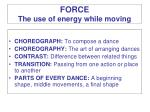 force the use of energy while moving