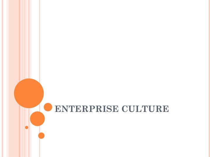 Enterprise culture