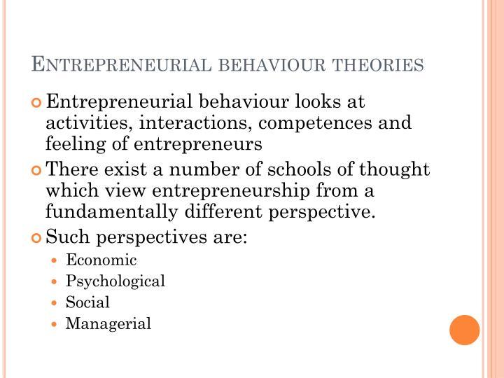 Entrepreneurial behaviour theories