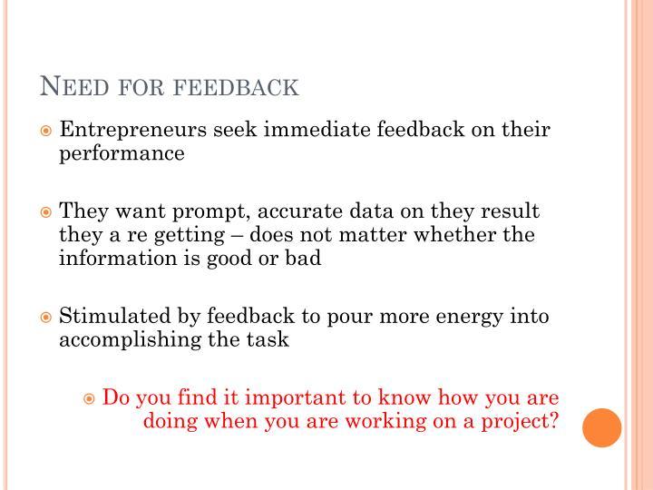 Need for feedback