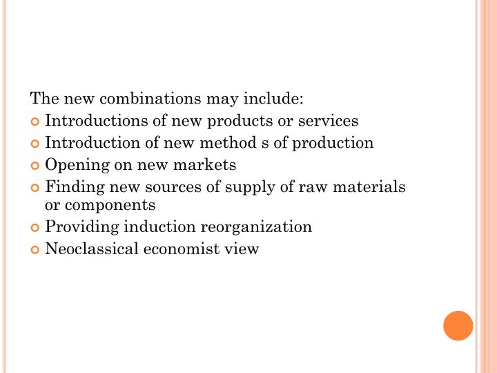 The new combinations may include: