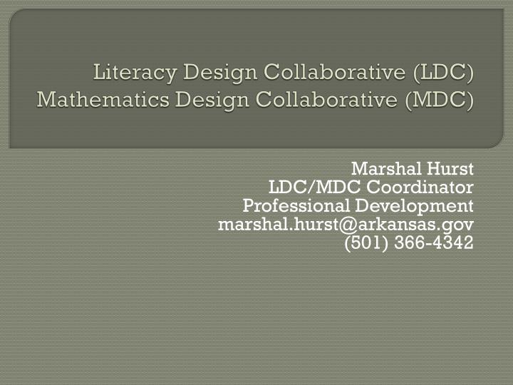 literacy design collaborative ldc mathematics design collaborative mdc