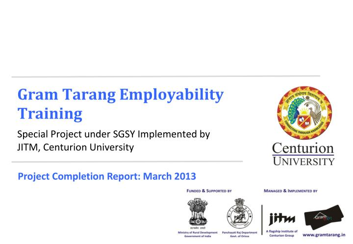 Gram Tarang Employability TrainingSpecial Project Under SGSY Implemented ...
