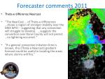 forecaster comments 20112