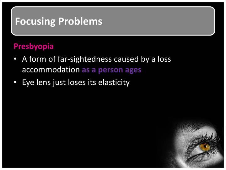 Focusing Problems