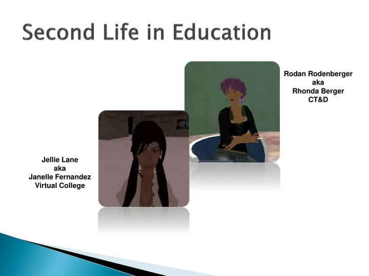 Second life in education1