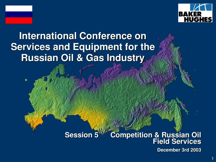 international conference on services and equipment for the russian oil gas industry n.