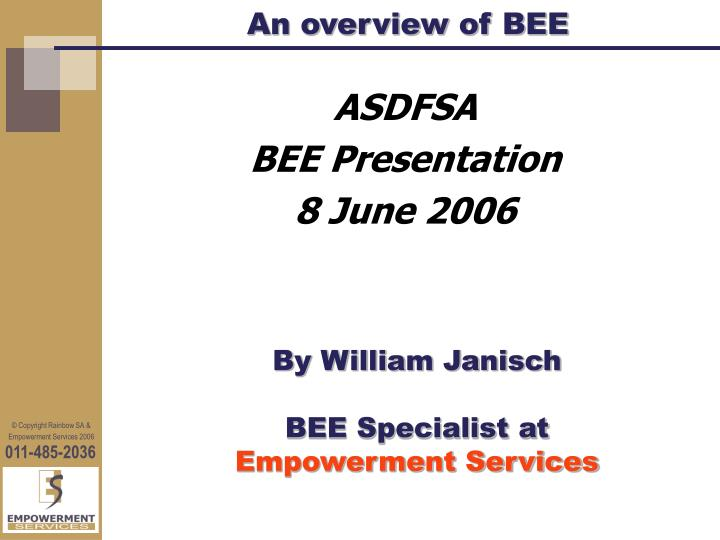 an overview of bee n.