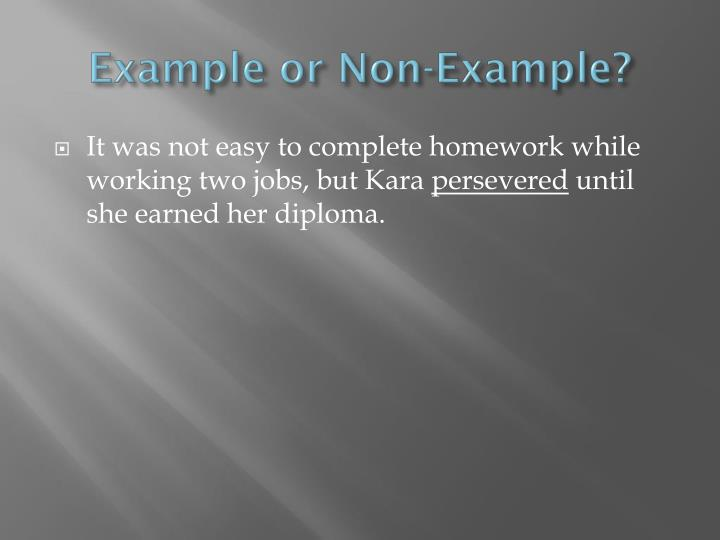 Example or Non-Example?