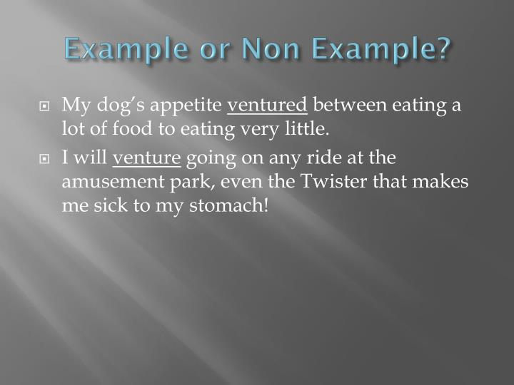 Example or Non Example?